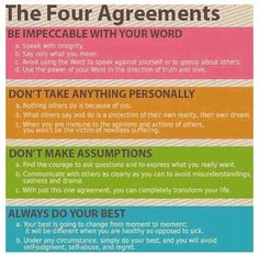 The Four Agreements Be impeccable with your word. Don't take anything personally. Don't make assumptions. Always do your best. ― Miguel Ruiz, The Four Agreements: A Practical Guide to Personal Freedom Now Quotes, Life Quotes, Funky Quotes, Quotes Pics, Quote Pictures, Dream Quotes, Life Pictures, Wisdom Quotes, Funny Pictures