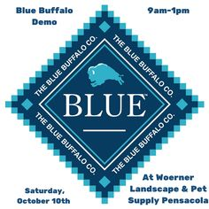 Blue Buffalo will be here at #Woerner #Landscape & #Pet Supply #Pensacola this Saturday from 9am-1pm to answer any questions you may have and to better educate on the importance of feeding our animals a more quality food. We hope to see you here!