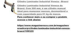Magazine Vera Alice da Rede Magazine Você: Cilindro Laminador Industrial Veneza…