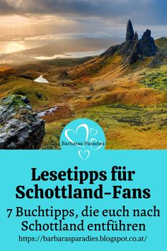 Ihr liebt Schottland und lest gerne? Dann lasst euch von meinen Buchtipps nach Schottland entführen! Viel Spaß beim Stöbern! Thriller, Science Fiction, Ade, Fantasy, Mountains, Nature, Travel, Movie, Reading Day