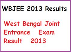 WBJEE 2013 Results   West Bengal Joint Entrance Exam Result 2013