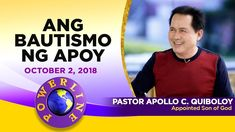 'Ang Bautismo ng Apoy' by Pastor Apollo C. Son Of God, Apollo, Blessings, Worship, Sons, Blessed, Spirituality, Fire, Messages