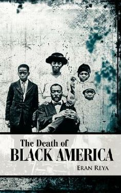 The Death of Black America