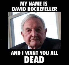 Rockefeller and the NWO depopulation agenda includes everything from vaccinations to Codex Alemimentarius to Agenda 21 to Chemtrails to GMOs to senseless wars to abortion to HAARP to false flag operations to… The list is systematically endless… Religion, Islam, World Government, Thats The Way, Conspiracy Theories, First World, Wake Up