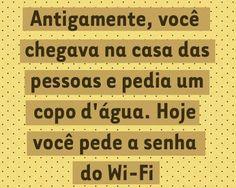 Imagem e Frases e Facebook: O wifi e o relacionamento hoje em Dia