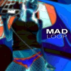 Mad Loop is on Mixcloud. Listen for free to their radio shows, DJ mix sets and Podcasts Mad, Fictional Characters, Fantasy Characters