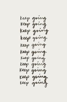 keep going | best female entrepreneur inspiration and motivational quotes