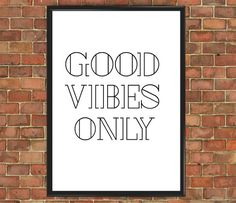 Good Vibes Only Poster [Positive 008] Art Print Wall Decor Home Gift Home Office Decor Birthday Gift for Anniversary Day Gift Typographic