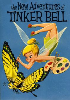 Walt Disney's The New Adventures of Tinker Bell comic book, 1959 Vintage Disney Posters, Vintage Cartoon, Vintage Comics, Disney Movie Posters, Retro Wallpaper, Disney Wallpaper, Cartoon Wallpaper, Tinkerbell And Friends, Disney Fairies