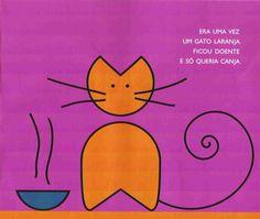 Era Uma Vez Um Gato Xadres - Bia Villela                                      Fonte: http://ler-com-prazer.blogspot.com.br/2010/04/era-uma-...