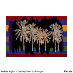 Arabian Nights -  Dancing Trees Poster