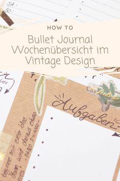 Hier ein paar Bullet Journal Ideen im Vintage Design How To Bullet Journal, Diy Blog, Tricks, Vintage, Design, Bullet Journal Ideas, Couple, Tutorials