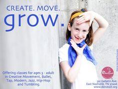 Come Join the Fun!! Create. Move. Grow.