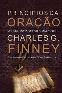 Principios da Oração - Charles Finney