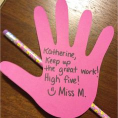 POSITIVE REINFORCEMENT: High five notes for positive reinforcement