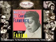 Rafael Farina - Te Remuerde la Conciencia,  (Fandangos) (Flamenco Masters)