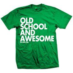 Old Awesome Tee Unisex Green, $20, now featured on Fab. [DPCTED]