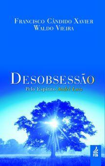 Sobre Desobsessão – Espiritismo e Atualidade