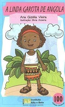Varinha de Condão: A linda garota de Angola