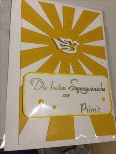 Glückwunschkarte zur Primiz bzw. Priesterweihe Stampinup und Viva decor, Sonnenstrahlen, Wink of Stella Glitzerstift klar, Embossing Pulver Gold, Süße Pünktchen Meine Party, Farbkarton Currygelb