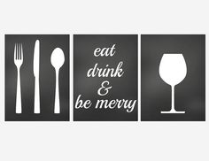Wall Decor- Kitchen Art Prints- Set of 3 Prints for Kitchen- Eat Drink and Be Merry- Fork Knife Spoon- Wine Glass- Kitchen Decor Chalkboard