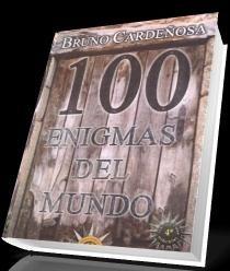 100 Enigmas Del Mundo - Bruno Cardeñosa [Español] [Voz Humana] [AAC] [UL]