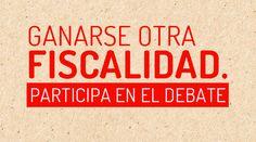 #GanarseOtraFiscalidad.   Entra en Diálogos en Red y participa en el debate
