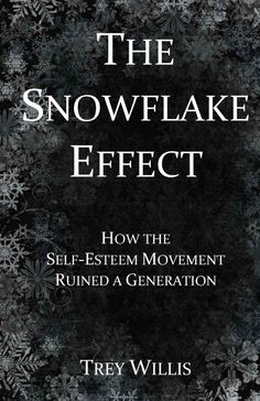 Kindle Countdown SPECIAL only $0.99 Sept 27 – Oct 3  ~~~   The Self-Esteem Movement was the catalyst for the shift in cultural norms and values that has allegedly ruined an entire generation. Everyone was suddenly a special and unique little snowflake. Trophies were mandatory. Success became an expectation. We have been corrupted by self-esteem.