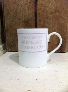 Mug: Fine Bone China Chunky - Id Rather Be Drinking Prosecco - Pink