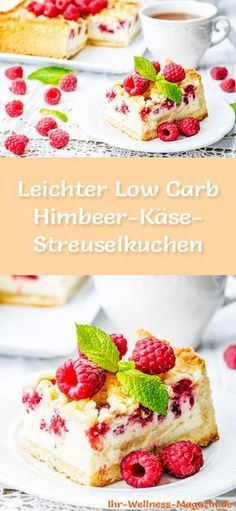 Rezept für einen leichten Low Carb Himbeer-Käse-Streuselkuchen: Der kohlenhydratarme Kuchen wird ohne Zucker und Getreidemehl gebacken