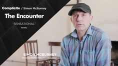 Simon McBurney, director and performer of The Encounter, talks about devising the show and using binaural sound technology. To find out more about Complicite...
