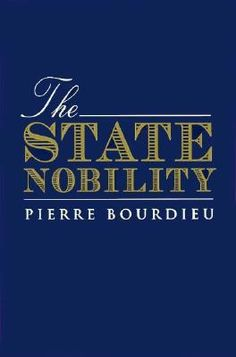 The State Nobility: Elite Schools in the Field of Power