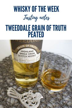 Tweeddale Grain of Truth Peated Whisky Review and Tasting Notes Grain Whisky, Whisky Tasting, Grains, Notes, Report Cards, Notebook, Seeds, Korn