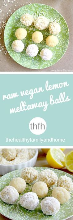 Clean Eating Raw Vegan Lemon Meltaway Balls…made with clean ingredients and they're raw, vegan, gluten-free, dairy-free, paleo-friendly and contain no refined sugar Healthy Vegan Dessert, Raw Vegan Desserts, Clean Eating Desserts, Raw Vegan Recipes, Eating Raw, Healthy Sweets, Vegan Foods, Vegan Snacks, Healthy Snacks