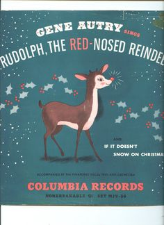 Gene Autry Children's Christmas Record - Rudolph the Red Nosed Reindeer