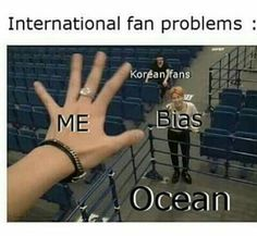 Pretty much, or we only get to see them on TV or YouTube or VLive that's about it