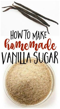 How to Make Vanilla Sugar & HOW TO USE IT!
