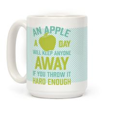 An Apple A Day  #mugs #coffee #design #trendy #coffeemug #apple #funny #quote #haters