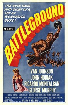 """Sangre en la Nieve"" (""Battleground"", 1949). Dir. William A. Wellman. Stars: Van Johnson, John Hodiak, Ricardo Montalban, George Murphy, Marshall Thompson, Jerome Courtland,	Don Taylor, Bruce Cowling, James Whitmore."
