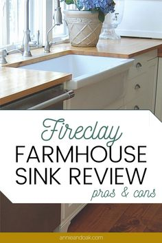 Annie and Oak's Fireclay Farmhouse Sink Review explores Pros, Cons