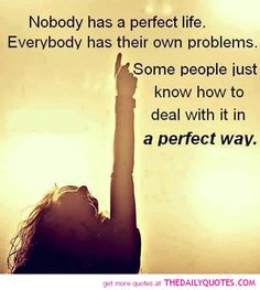 Perfect life quotes - collection of inspiring quotes, sayings Quotable Quotes, Wisdom Quotes, Quotes To Live By, Motivational Quotes, Life Quotes, Inspirational Quotes, Qoutes, Positive Quotes, Inspiring Sayings
