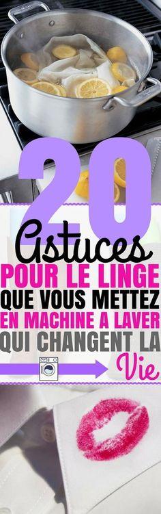 MACHINE A LAVER : 20 Astuces qui changent la vie ! Découvrez une compilation d'astuces qui vous aideront à nettoyer vos vêtements...