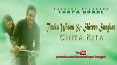Teuku Wisnu & Shireen Sungkar - Cinta Kita | Karaoke Keyboard Tanpa Vokal