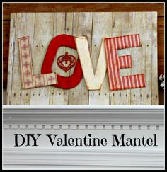Vintage, Paint and more... DIY Valentine Mantel made with paper crafts
