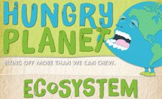 The Hungry Planet Infographic shows how humans are living beyond the means that the planet can sustainably provide. This infograph is filled with shocking and interesting facts about the consumption of humans. It would take 4 1/2 Earths to sustain the planet if everyone lived like Americans. We are biting off more than we can chew.