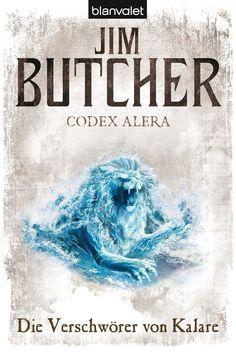 Codex Alera 3 - Die Verschwörer von Kalare von Jim Butcher