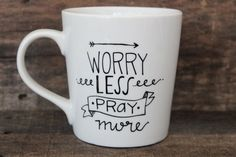 Start the day off right with some positive thinking! This listing is for one white, high quality ceramic coffee mug with the words, Worry