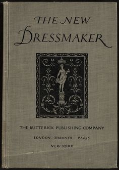 Butterick Publishing Company  The new dressmaker (c)1921
