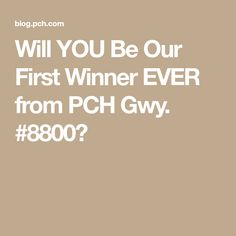 Will YOU Be Our First Winner EVER from PCH Gwy. to win 10 million dollars from the wonderful people at PCH Enter Sweepstakes, Online Sweepstakes, 10 Million Dollars, Forever Life, Win Online, Publisher Clearing House, Winning Numbers, Giveaway, Clams