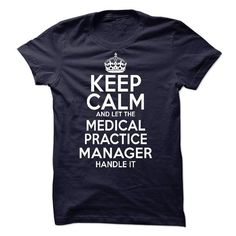 Medical Practice Manager T-Shirts, Hoodies, Sweatshirts, Tee Shirts (21.99$ ==► Shopping Now!)